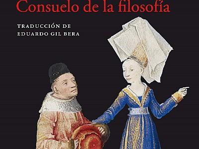 """Nueva edición de """"Consuelo de la filosofía"""" de Boecio, una obra imprescindible"""