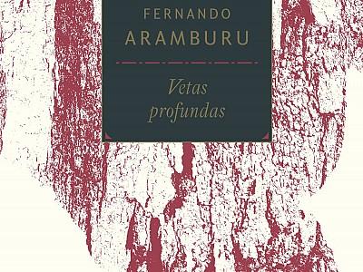 """Las """"Vetas profundas"""" de la poesía, destiladas por Fernando Aramburu"""