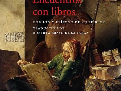 """""""Encuentros con libros"""" de Stephan Zweig. La literatura como antídoto para la soledad"""