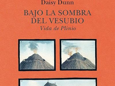 """Daisy Dunn revive a Plinio el Viejo y Plinio el Joven en """"Bajo la sombra del Vesubio"""""""