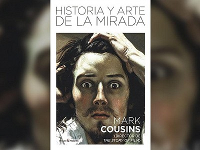 """Historia y arte de la mirada"". Mark Cousins recoge el  testigo de John Berger"