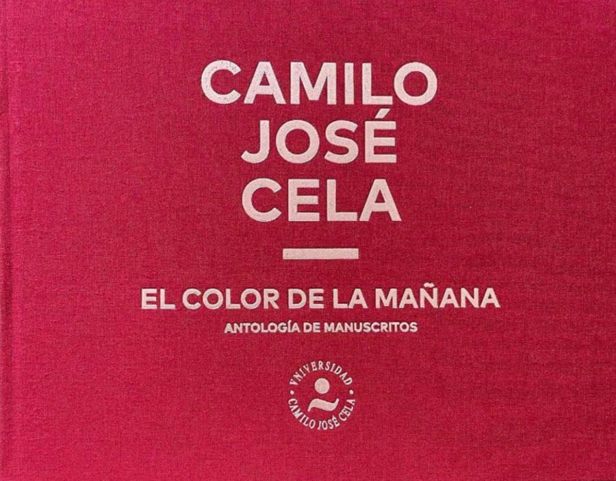 El color de la mañana - Camilo José Cela